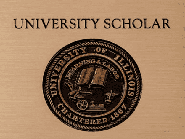 Cast Metal Plaque with University of Illinois crest and text that reads: UNIVERSITY SCHOLAR UNIVERSITY OF ILLINOIS LEARNING & LABOR CHARTERED 1867