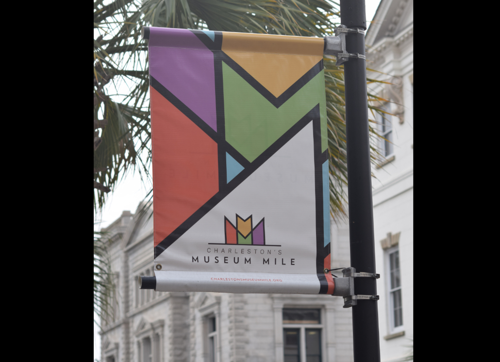 Street side Banner for Charleston Museum Made of Vinyl