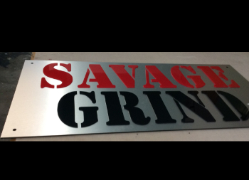 Savage Grind Brand on Aluminum Sign with 3D Letters