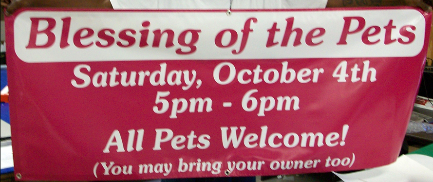 Vinyl banner for the Blessing of the Pets event